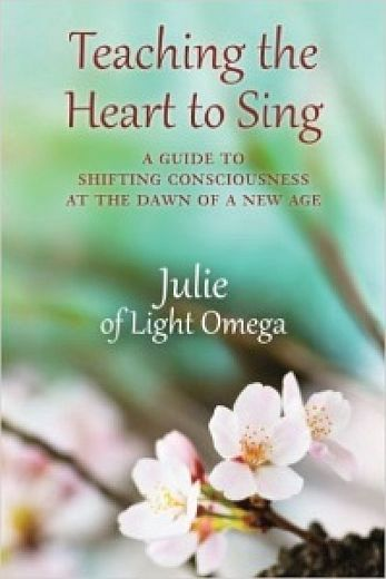 2016- TEACHING THE HEART TO SING by Julie of Light Omega.jpg