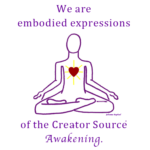 We Are Embodied Expressions of the Creator Source-Vision-Johanna Raphael-2017.jpg